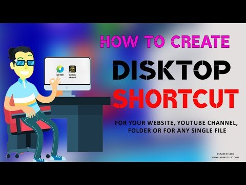 How to Create desktop Shortcut for your website, YouTube Channel, Folder or for any Single File 2018