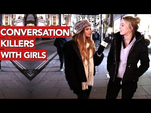 Conversation killers with girls! How not to talk to girls?