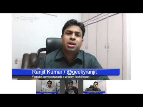 Weekly Tech Report #1 / S4 Vs HTC & S4 Mini India Launch in India