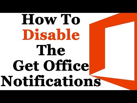 How To Disable The Get Office Notifications In Windows 10