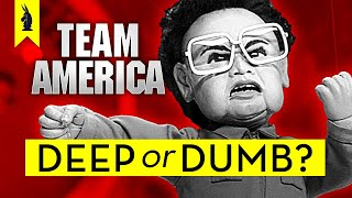 TEAM AMERICA: WORLD POLICE: Is It Deep or Dumb? – Wisecrack Edition