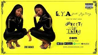 Zoe Grace - GYA (Official Audio)