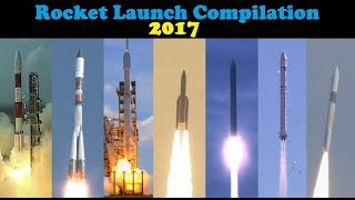 Rocket Launch Compilation 2017 | Go To Space