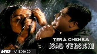 "Adnan Sami ""Tera Chehra"" Full Video Song HD (Sad Version) Feat. Rani Mukherjee"