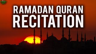 Powerful Ramadan Quran Recitation