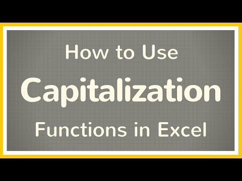 How to Change Case in Excel: How to Use PROPER, UPPER & LOWER formulas - Tutorial