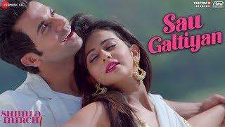 Sau Galtiyan | Shimla Mirch | Hema M, Rajkummar R, Rakul Preet S| Meet Bros Anjjan| Yasser, Khushboo