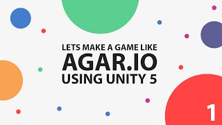 How To Make A Game Like Agario In Unity 5 Part 1 Movement
