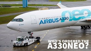 Who's Ordered the A330neo?