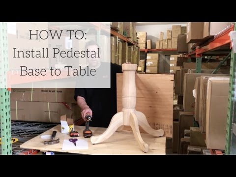Unfinished Furniture Expo Pedestal Install Video