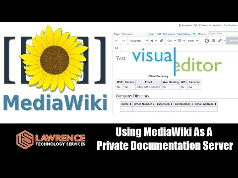 Using A Self Hosted MediaWiki As A Private Documentation Server with Visual Editor