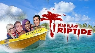 """WORST BOAT RIDE EVER!"" Dead Island Rip Tide w/ Friends - Funny Montage"