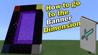 How to go to the BANNER DIMENSION | Minecraft PE