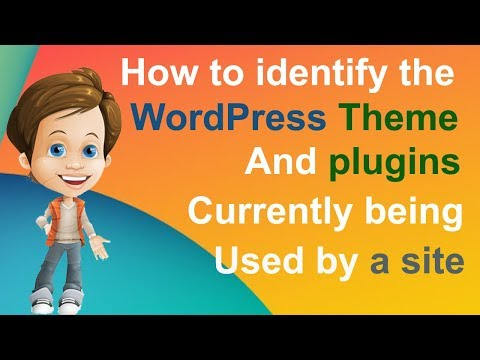 How to identify the WordPress theme and plugins currently being used by a site