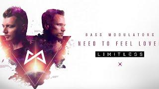 Bass Modulators - Need To Feel Loved
