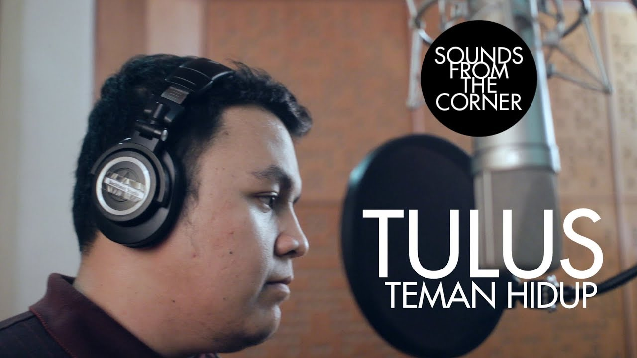 Download Tulus - Teman Hidup | Sounds From The Corner Session #8 MP3 Gratis