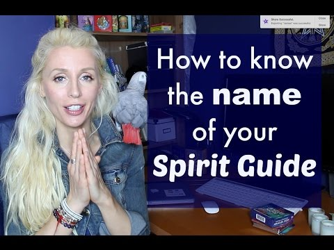 How to know the NAME of your SPIRIT GUIDE