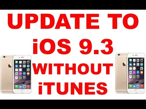 Update Apple iPhone 6S / 6 / 5S / 5 / iPad / iPod Touch to iOS 9.3 without iTunes