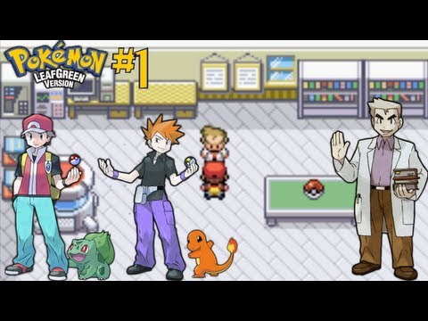 Let's Play Pokemon Leaf Green! Episode 1 - Charmander and Squirtle, I Don't Choose You!