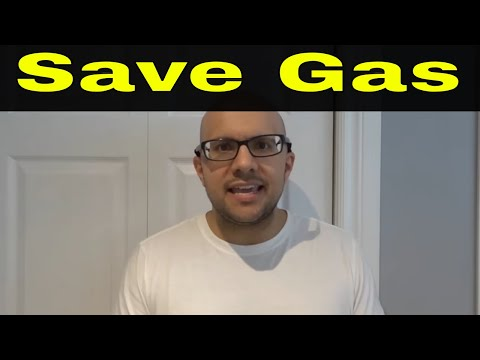 10 Ways To Save Gas In 2018