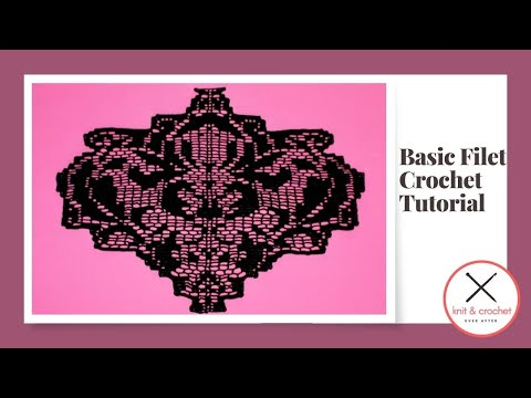 Basic Filet Crochet Tutorial