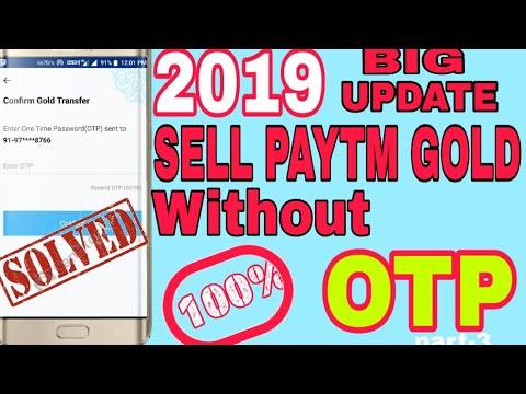 PAYTM GOLD SELL WITHOUT OTP 2019 NEW TRICK|FULL EXPLAIN PAYTM GOLD