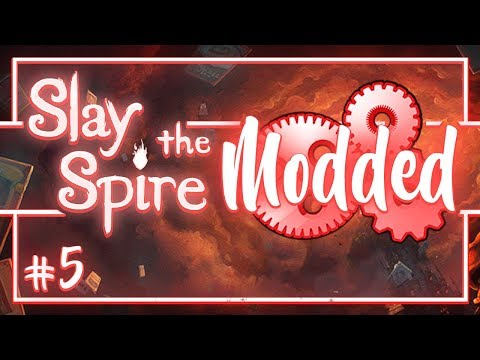 Let's Play Slay the Spire Modded: Early Byrd - Episode 5