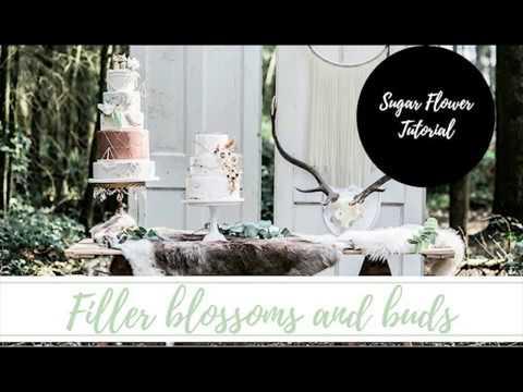 Gum Paste Filler Blossom and Buds Tutorial