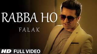 Rabba Ho (Soul Version) VIDEO Song - Falak Shabir new song 2015 | T-Series