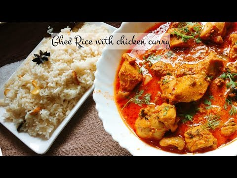 Ghee Rice and Chicken Curry Recipe | Ghee rice with chicken gravy recipe
