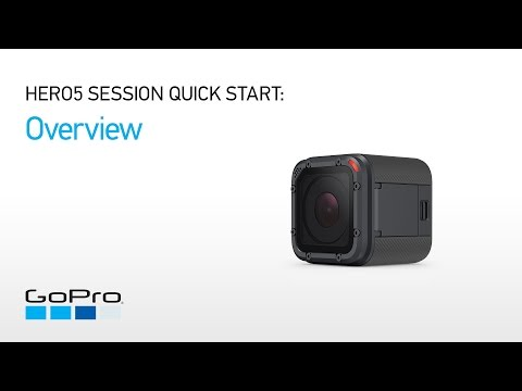 GoPro: HERO5 Session Quick Start - Overview