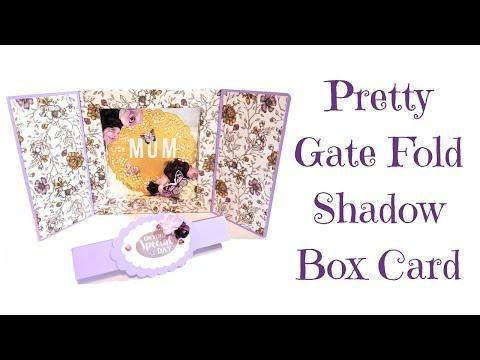 Very Pretty Gate Fold Shadow Box Card | Video Tutorial