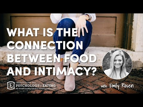 What is the Connection Between Food and Intimacy - Emily Rosen