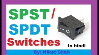 SPST / SPDT switch in hindi. by niket shah