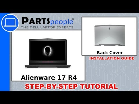 Dell Alienware 17 R4 (P12S001) Back Cover How-To Video Tutorial