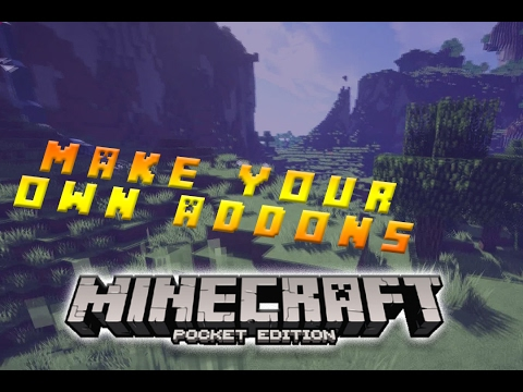 ⚒HOW to MAKE a CUSTOM ADDON and BEHAVIOR PACK MCPE ON PC