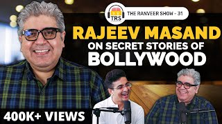 @Rajeev Masand on Bollywood Gossip, Business Secrets & Roundtable Stories   The Ranveer Show 31