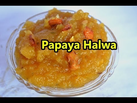 Papaya Halwa | பப்பாளி அல்வா | Papaya Halwa Recipe | How to Make Papaya Halwa