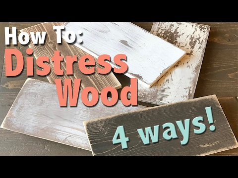 How To: Distress Wood 4 Ways | Shanty2Chic