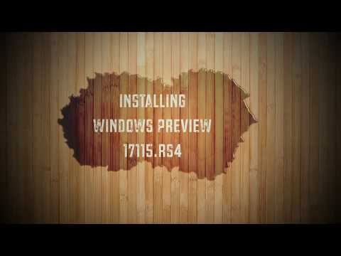 Installing Windows 10 Preview 17115.rs4