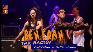 Download ARIF CITENX FT DELLA MONICA - TAK RACUN BEN EDAN