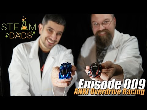 STEAMDads - Episode 009 - ANKI Overdrive Racing