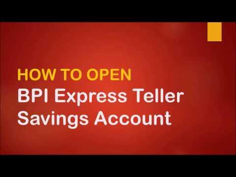 How to Open BPI Express Teller Savings