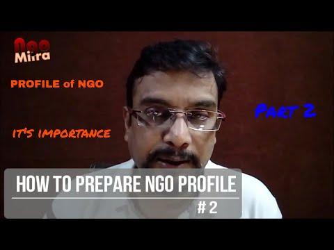 How to prepare NGO Profile # 2.......IIIII NGO Profile