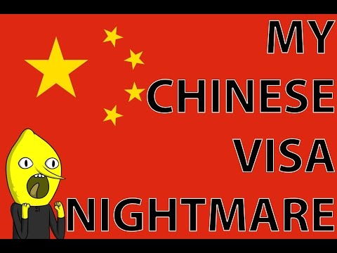 My Chinese Visa Nightmare!