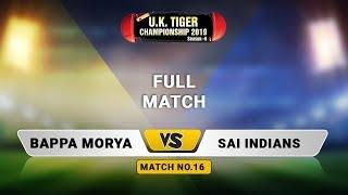 Bappa Morya VS Sai Indians | UK Tiger Championship 2019, Ghatkopar, Mumbai