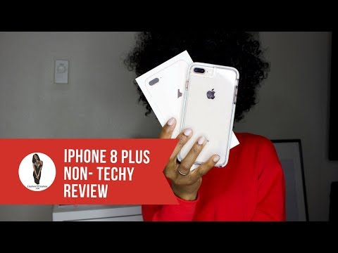 Why I got an iPhone 8 Plus instead of the X (Non - Techy version)