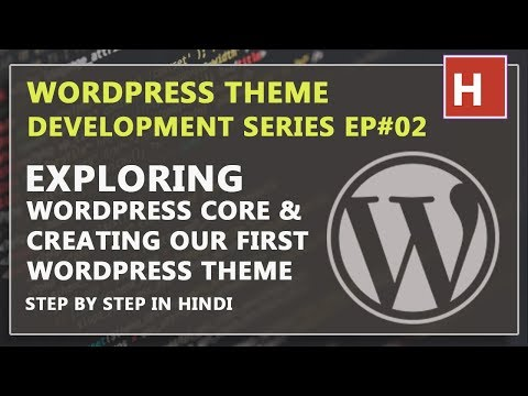 Wordpress theme development in hindi step by step Ep#02 | Creating our first wordpress theme