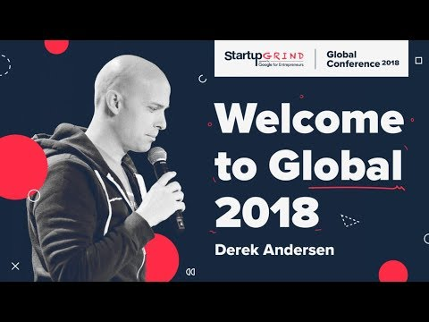 Startup Grind Global Conference 2018 Welcome