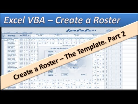 Roster - Excel VBA - Create a Roster - Excel 2010 - Template Part 2